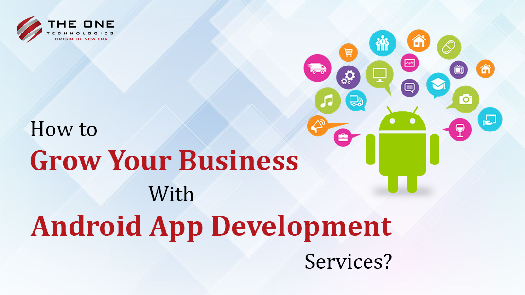 business growth with android app development