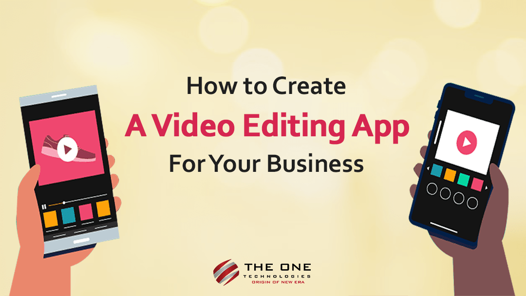 how to create a video editing app