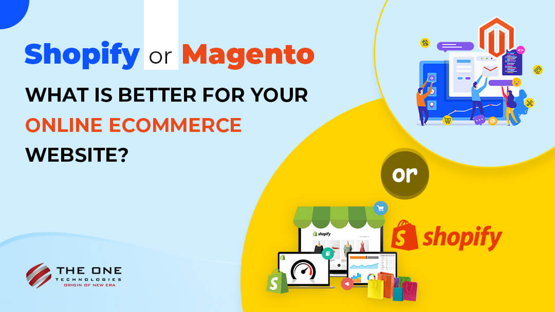 shopify or magento
